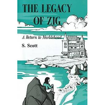 The Legacy of Zig A Return to Marblehead par Scott et S.