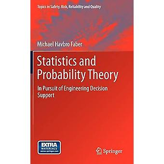 Statistics and Probability Theory by Michael Havbro Faber