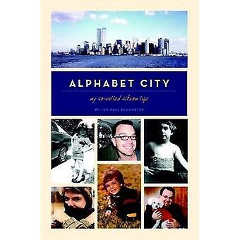 Alphabet City My SoCalled Sitcom Life by Buchmeyer & Jon Paul
