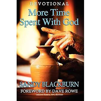 More Time Spent With God by Blackburn & Sandy