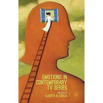 Emotions in Contemporary TV Series by Garca & Alberto N.