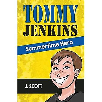 Tommy Jenkins Summertime Hero by J. & Scott