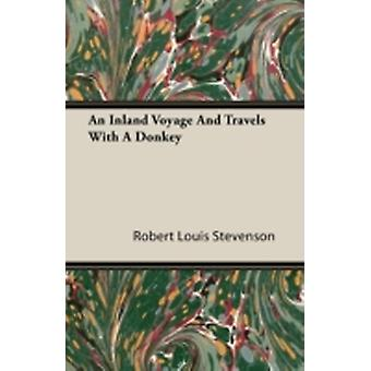 An Inland Voyage and Travels with a Donkey by Stevenson & Robert Louis