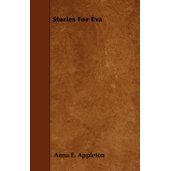 Stories For Eva by Appleton & Anna E.