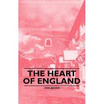 The Heart of England by Brown & Ivor