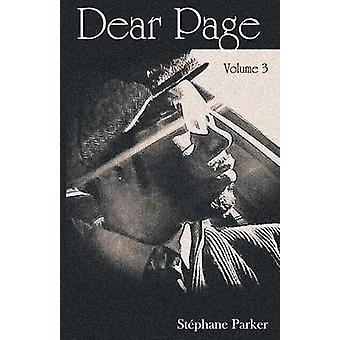 Dear Page Volume 3 by Parker & Stphane