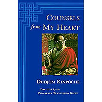 Counsels from My Heart by Rinpoche & Dudjom