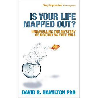 Is je leven in kaart gebracht door Hamilton & David