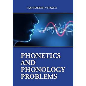PHONETICS AND PHONOLOGY PROBLEMS by VEYSALLI & FAKHRADDIN