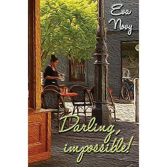 Darling Impossible by Novy & Eva