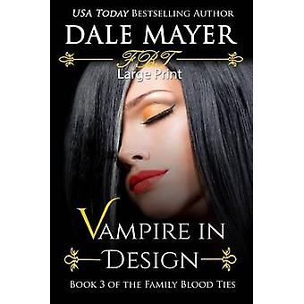 Vampire in Design Large Print by Mayer & Dale