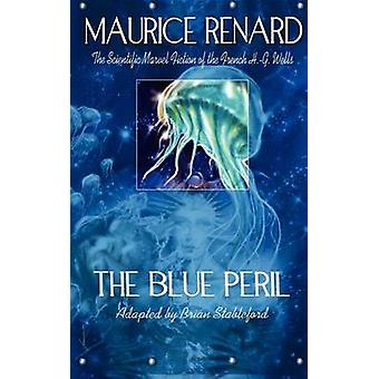 The Blue Peril by Renard & Maurice
