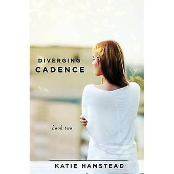Diverging Cadence by Hamstead & Katie