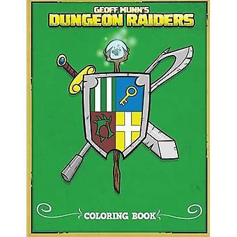 Dungeon Raiders by Munn & Geoff