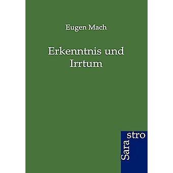 Erkenntnis und Irrtum by Mach & Eugen
