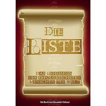 Die Liste by Falkner & Alexander