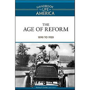 The Age of Reform - 1890 to 1920 by Golson Books - 9780816071784 Book