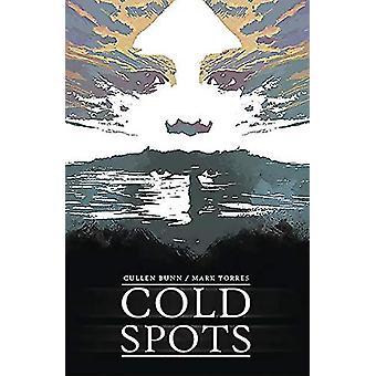 Cold Spots by Cullen Bunn - 9781534310483 Book