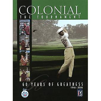 Colonial - 60 Years of Greatness - 1946-2006 by Brian Carabet - 978193