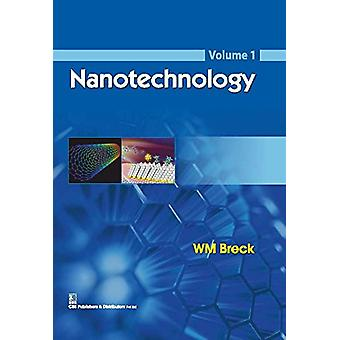 Nanotechnology - Volume 1 by W.M. Breck - 9788123928425 Book