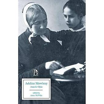 Adeline Mowbray: Or, the Mother and Daughter