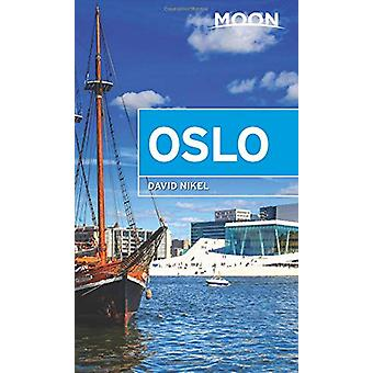 Moon Oslo (Second Edition) by David Nikel - 9781640490598 Book