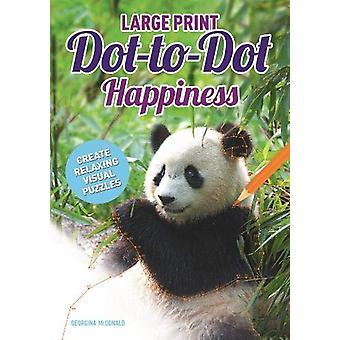 Large Print Dot-to-Dot Happiness by Georgina McDonald - 9781789501582