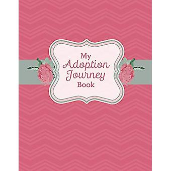 My Adoption Journey Book by Melissa Brower - 9781543951776 Book
