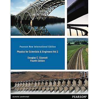 Fysiikka tutkijat amp insinöörit Vol. 2 CHS 2135 Pearson New International Edition Douglas C Giancoli