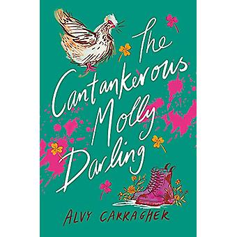 The Cantankerous Molly Darling by Alvy Carragher - 9781911490548 Book