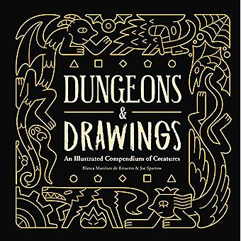 Dungeons and Drawings - An Illustrated Compendium of Creatures by Blan