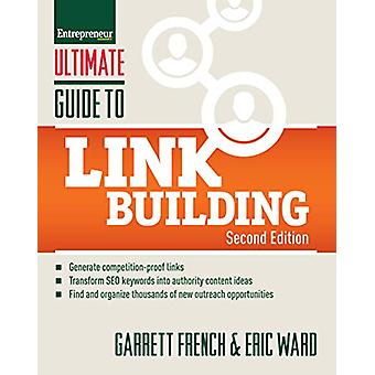 Ultimate Guide to Link Building - How to Build Website Authority - Inc