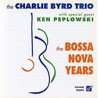 Charlie Byrd Trio - Bossa Nova Years [CD] USA import