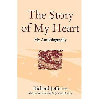 The Story of My Heart: My Autobiography
