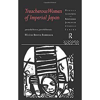 Treacherous Women of Imperial Japan - Patriarchal Fictions - Patricida