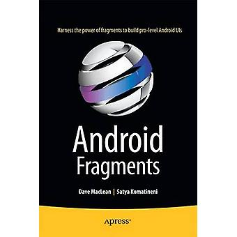 Android Fragments by Dave MacLean - 9781484208540 Book