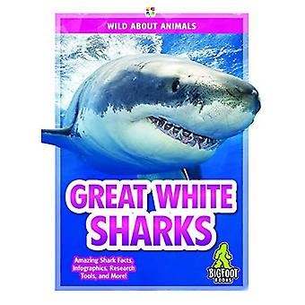 Wild About Animals: Great White Sharks