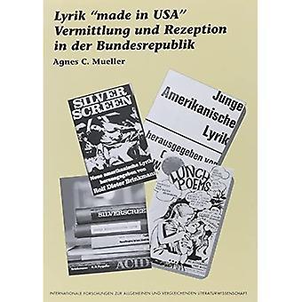 """Lyrik """"made in USA (Internationale Forschungen Zur Allgemeinen Und Vergleichenden Literaturwissenschaft)"""