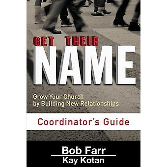 Get Their Name - Coordinator's Guide by Bob Farr - 9781501825439 Book