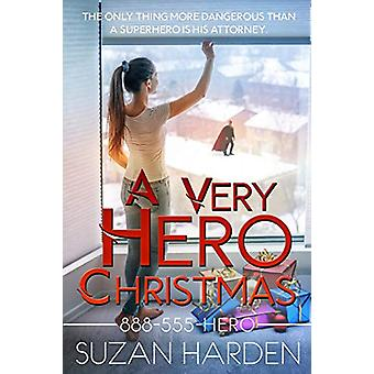 A Very Hero Christmas by Suzan Harden - 9781938745683 Book
