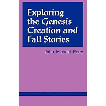 Explorando as histórias de outono da criação do Gênesis explorando a série das escrituras