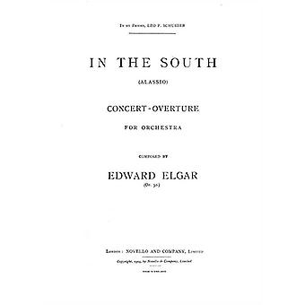 Edward Elgar: In The South Overture (Alassio) - Full Score(Novello & Co Ltd.) ***PRINTED TO ORDER***