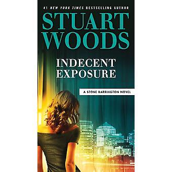 Oanständig exponering av Stuart Woods