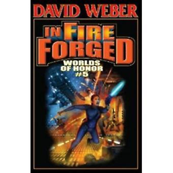 In Fire Smidd: v. 5: Worlds of Honor av David Weber (Hardback, 2011)