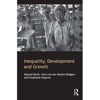 Inequality Development and Growth by Berik & Gnseli