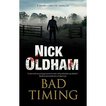 Bad Timing by Nick Oldham