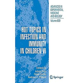 Hot Topics in Infection and Immunity in Children VI (Advances in Experimental Medicine and B...
