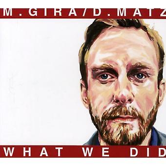Gira/Matz - What We Did [CD] USA import