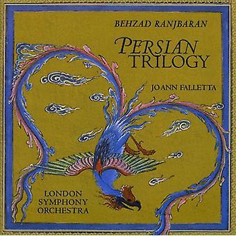 Joann Falletta - Behzad Ranjbaran: Persian Trilogy [CD] USA import