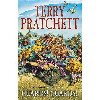 Guards! Guards! - Discworld Novel 8 by Terry Pratchett - 9780552166669